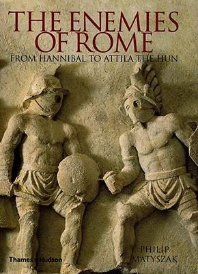 Enemies Of Rome By Matyszak, Philip