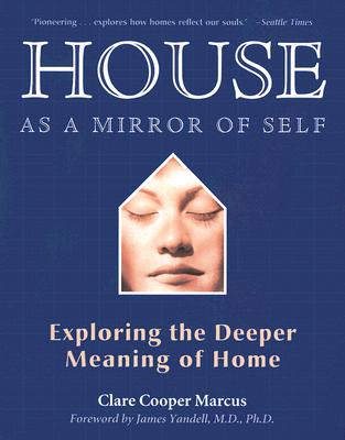 House As a Mirror of Self By Marcus, Clare Cooper