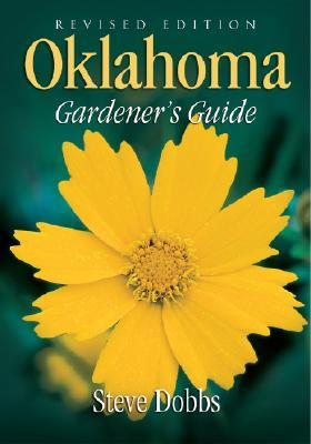 Oklahoma Gardener's Guide By Dobbs, Steve